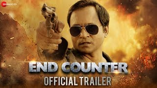 End Counter - Official Trailer | Prashant Narayanan, Mrinmai Kolwalkar & Rahul Jain