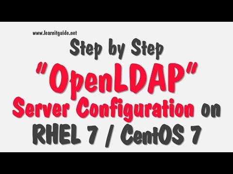 OpenLDAP Server Configuration on RHEL 7 / CentOS 7 - 100% Working Step by Step Procedure