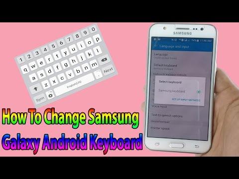 How To Change Samsung Galaxy J1/J2/J3/J5/J7 Android Keyboard The Best Android Keyboard GO Keyboard