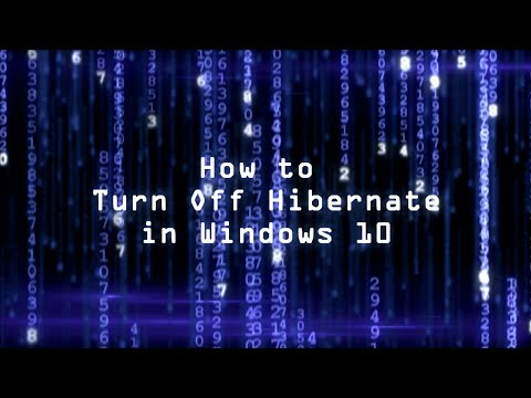 How To Turn Off Hibernate In Windows 10