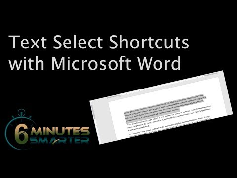 Shortcuts for Selecting Text in a Microsoft Word Document
