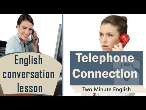 Telephone English - How To Talk In English On The Phone - Free Communication Lesson