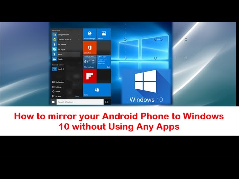 How to Mirror your Android Phone to a Windows 10 Laptop without any Applications