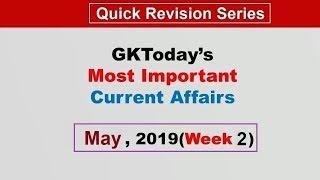 May 2019 Week 2(08-15 May) Current Affairs[English]