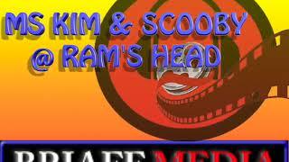 Download MS KIM & SCOOBY @ RAM'S HEAD Video