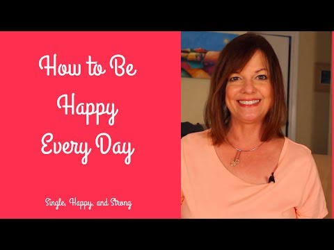 How to Be Happy Every Day - Learn the Secret