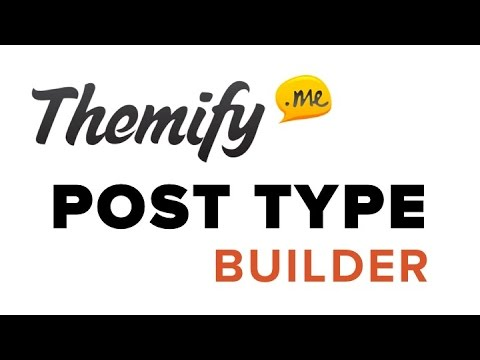 Themify Post Type Builder Tutorial - WordPress 2016