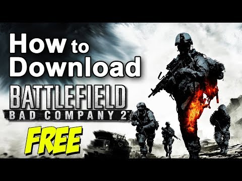 How to Download Battlefield Bad Company 2 in Windows 7/8/10 Free