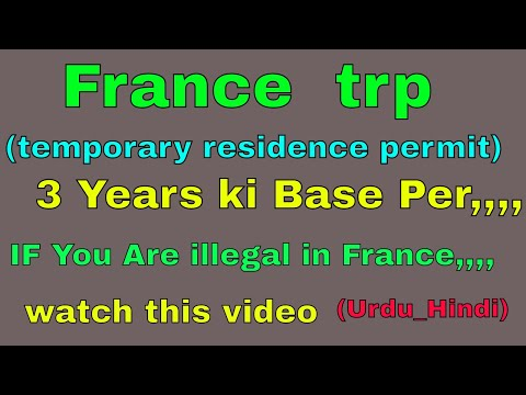France trp (temporary residence card) 3 Years base how can took and documents(Urdu_Hindi)