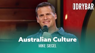 Australians Are Never Politically Correct Mike Siegel Full Special