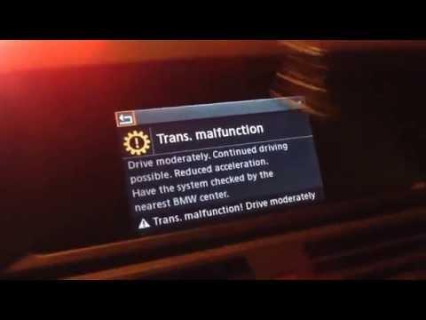 Bmw transmission malfunction.