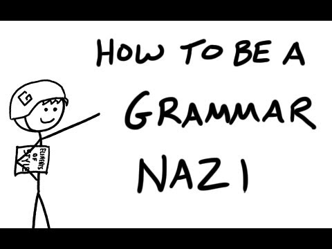 How To Be A Grammar Nazi