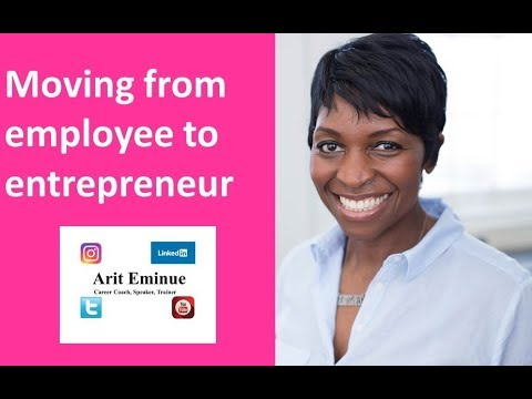 How To Go From Employee To Entrepreneur