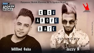 Panasonic Mobile MTV Spoken Word presents Rise Above Hate | Jazzy B Feat MG