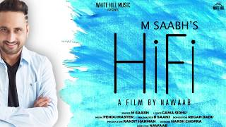 Hifi (Motion Poster) M Saabh | Rel On 25th October | White Hill Music