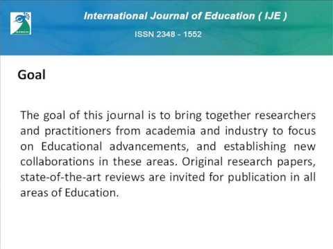 International Journal of Education ( IJE)