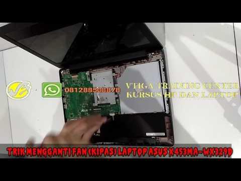 Trik mengganti FAN kipas  Laptop Asus X453M WX329D