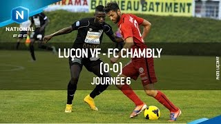 J6 : Luçon VF - FC Chambly (0-0), le résumé