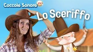 Lo Sceriffo - Balliamo con Greta - Canzoni per bambini di Coccole Sonore