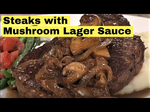 Pan-Grilled Steak with Mushroom Onion Lager Sauce