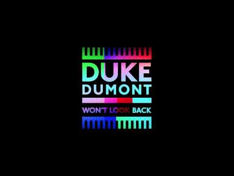 Duke Dumont - Won't Look Back - Star Slinger Remix