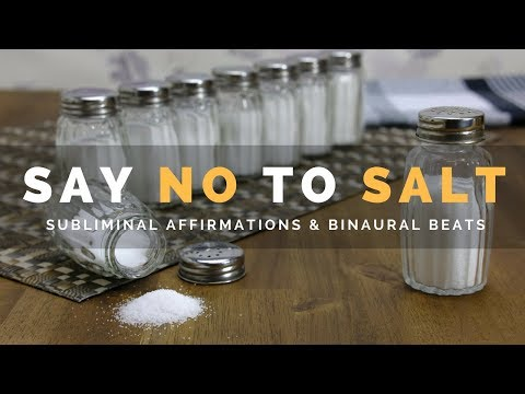 SAY NO TO SALT | Subliminal Affirmations to Stop Craving Salty Foods & Reduce Salt Intake