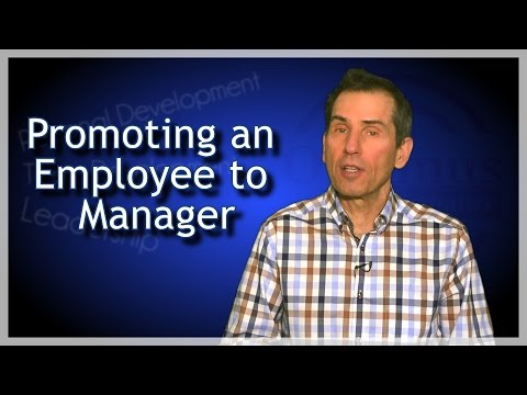 Promoting an Employee to Manager