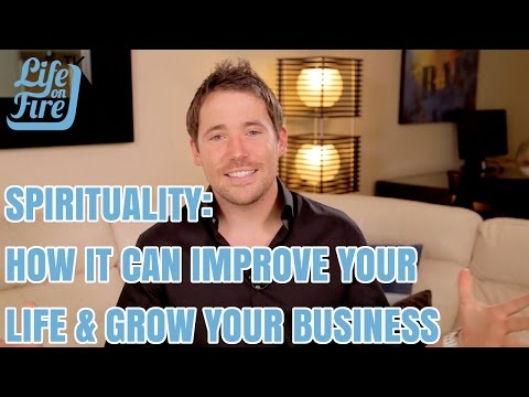 How Spirituality Can Improve Your Life and Grow Your Business