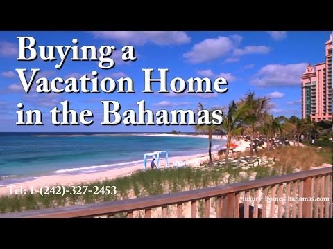 Buying a vacation home in the Bahamas