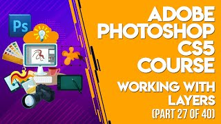 Adobe Photoshop Cs5 Tutorials In Urdu/hindi Part 27 Of 40 Working With Layers