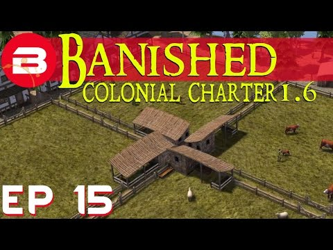 Banished Colonial Charter 1.6 - Pastures New - Ep 15 (Gameplay w/Mods)