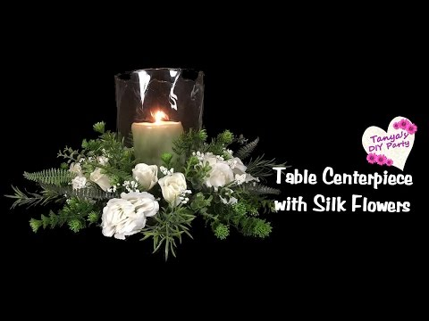 Table Centerpiece With Silk Flowers Tutorial