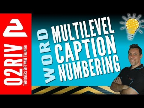 Multilevel CAPTION Numbering In Word For Images, Tables & Equations