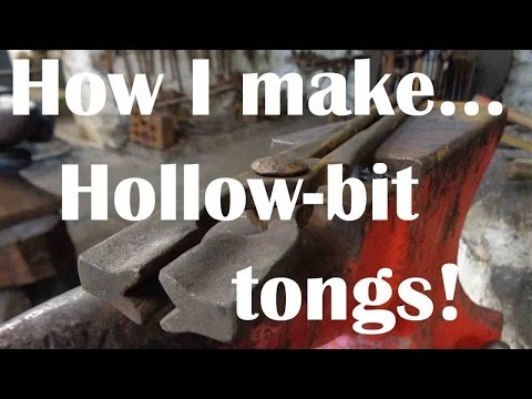 Blacksmithing - how I make hollow bit tongs.