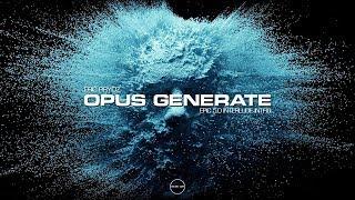 Eric Prydz - Opus Generate (EPIC 5.0 Interlude Intro)