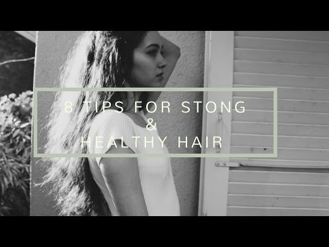 8 Tips for strong & healthy hair + how to remove split ends [PART 2]