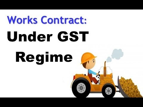 GST work contract | Work Contract in GST | GST में  Work contract के बारे में जाने कुछ जरुरी बाते