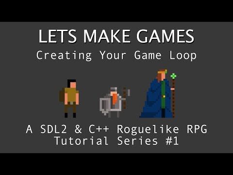 Making A Game #1: Making The Game Loop : C++ And SDL2 Tutorial