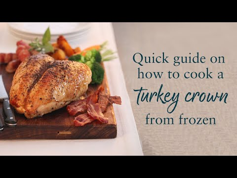 How to cook Turkey Crown from frozen (clip)