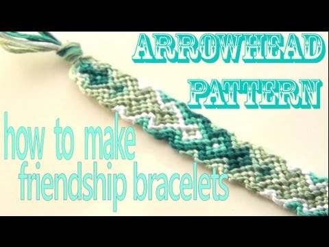 How to Make Friendship Bracelets ♥ Arrowhead Pattern