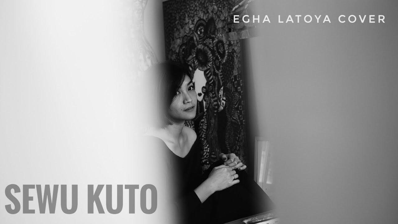 EGHA DE LATOYA - SEWU KUTHO (DIDI KEMPOT) - LIVE ACOUSTIC