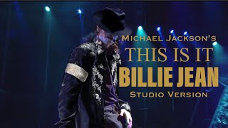 Michael Jackson's THIS IS IT / Billie Jean Studio Version (Fanmade)