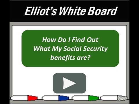 Video-How Do I Find Out What My Social Security Benefits Are