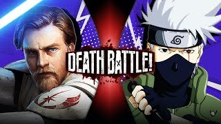 Obi-Wan Kenobi VS Kakashi (Star Wars VS Naruto) | DEATH BATTLE!