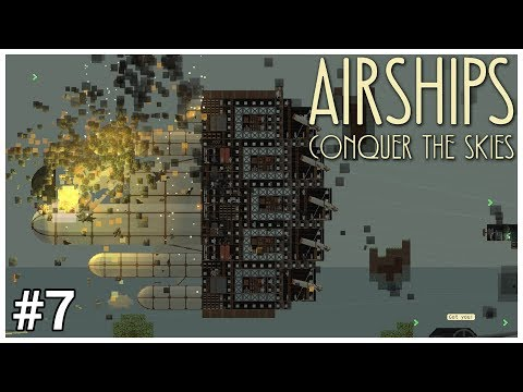 Airships: Conquer the Skies - #7 - Rockets Away - Let's Play / Gameplay