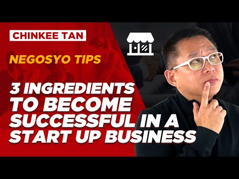 3 Ingredients To Become Successful in a Start Up Business