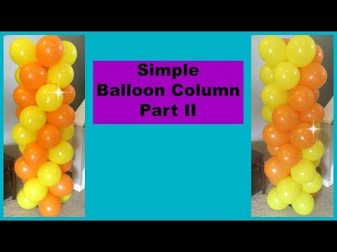How To Make A Simple Balloon Column Part 2