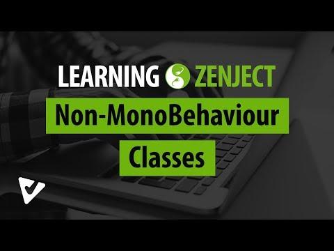 Non-MonoBehaviour Classes | Learning Zenject [6]