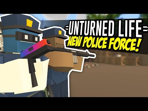 NEW POLICE FORCE - Unturned Life Roleplay #116