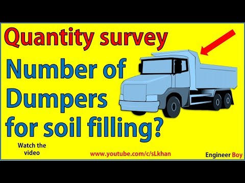 Quantity survey: how to find number of dumpers for filling- civil engineering- Engineer Boy